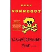 Slaughterhouse-Five, Hardcover/Kurt Vonnegut