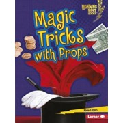 Magic Tricks with Props/Elsie Olson