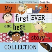 Charlie and Lola: My First Ever and Best Story Collection, Hardcover