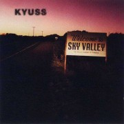Kyuss - Welcome to Sky Valley (0075596157124) (1 CD)