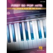 First 50 Pop Hits You Should Play on the Piano, Paperback/Hal Leonard Corp