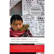 Factory Girls: From Village to City in a Changing China, Paperback