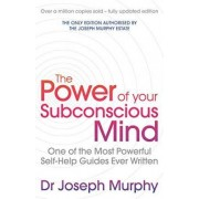 The Power Of Your Subconscious Mind (revised) by Joseph Murphy/ Revised By Ian McMahan