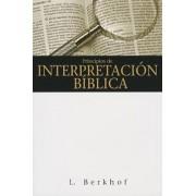Principios de Interpretacion Biblica = Principles of Biblical Interpretation, Paperback