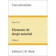 Elemente de drept notarial ed.3 - Ioan Les