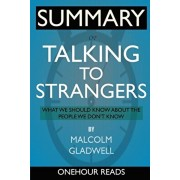 SUMMARY Of Talking to Strangers: What We Should Know about the People We Don't Know, Paperback/Eavan Scholes