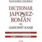 Dictionar Japonez-Roman De Gakushu Kanji - Neculai Amalinei