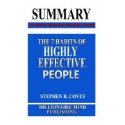 Summary: The 7 Habits of Highly Effective People: Powerful Lessons in Personal Change by Stephen R. Covey, Paperback
