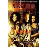 These Niggas Ain't Loyal, Paperback/Nikki Tee