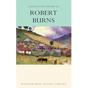 Collected Poems of Robert Burns (Wordsworth Poetry Library)