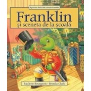 Franklin si sceneta de la scoala/Paulette Bourgeois