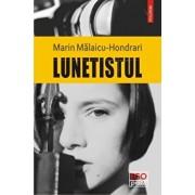 Lunetistul/Marin Malaicu-Hondrari