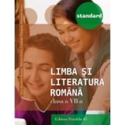 Limba si Literatura Romana Standard. clasa VII Ed. 3. 2016-2017 - Anca Roman Mihaela Dobos Luminita Paraipan Dumitra Stoica