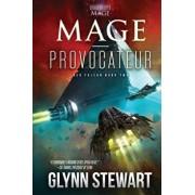 Mage-Provocateur: A Starship's Mage Universe Novel, Paperback/Glynn Stewart