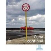 Cuba continua - Cosmin Bumbut Elena Stancu