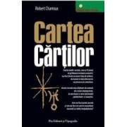 Cartea cartilor - Robert Charroux