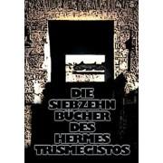 Die Siebzehn Bucher Des Hermes Trismegistos, Paperback/Christof Uiberreiter (Verlag)