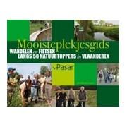 Fietsgids Mooisteplekjesgids Wandelen en fietsen langs 50 natuurtoppers in Vlaanderen | Davidsfonds