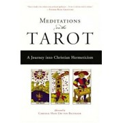 Meditations on the Tarot: A Journey Into Christian Hermeticism, Paperback/Anonymous