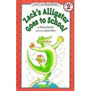 Zack's Alligator Goes to School, Paperback/Shirley Mozelle