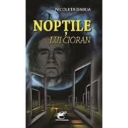 Noptile lui Cioran/Nicoleta Dabija