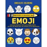 Apprendre dessiner des emoji: comment dessiner 50 de vos emojis prefers - un livre de dessin pour les enfants et les adolescents, Paperback/Emojilife Coloring