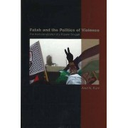 Fatah and the Politics of Violence by Anat N. Kurz