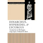 Dinarchus, Hyperides, and Lycurgus(Paperback) (9780292791435)
