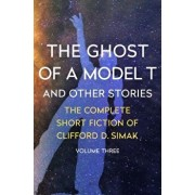 The Ghost of a Model T: And Other Stories, Paperback/Clifford D. Simak