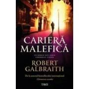 Cariera malefica - Robert Galbraith