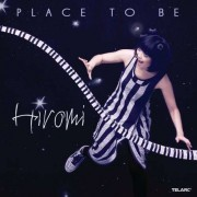Hiromi - Place To Be (0089408369520) (1 CD)