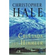Cruciada lui Himmler - Cl - Cristopher Hale