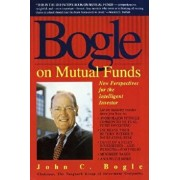 Bogle on Mutual Funds: New Perspectives for the Intelligent Investor, Paperback/John Bogle