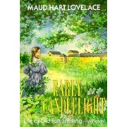 Early Candlelight, Paperback/Maud Hart Lovelace