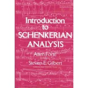 Introduction to Schenkerian Analysis - Form and Content in Tonal Music (Forte Allen (Yale University))(Paperback) (9780393951929)
