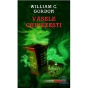Vasele chinezesti - William C. Gordon