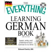 The Everything Learning German Book: Speak, Write, and Understand Basic German in No Time [With CD (Audio)], Paperback