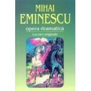 Opera dramatica. 1. Lucrari originale.