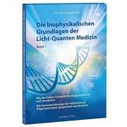 Dr. Ewald Töth® Die biophysikalischen Grundlagen der Licht-Quanten Medizin (Band 1) - 1 Stk