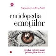 Enciclopedia emotiilor. Ghid al expresivitatii personajelor literare/Becca Puglisi, Angela Ackerman