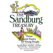 The Sandburg Treasury: Prose and Poetry for Young People, Paperback/Carl Sandburg