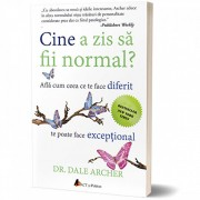 Cine a zis sa fii normal' Afla cum ceea ce te face diferit te poate face exceptional