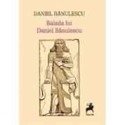 Balada lui Daniel Banulescu