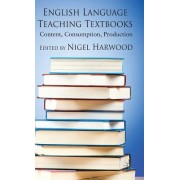 English Language Teaching Textbooks: Content, Consumption, Production