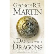 Dance With Dragons, Hardback/George R. R. Martin