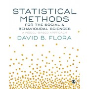 Statistical Methods for the Social and Behavioural Sciences. A Model-Based Approach, Paperback/David B. Flora