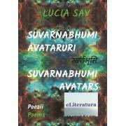 Suvarnabhumi: Avataruri/Suvarnabhumi: Avatars