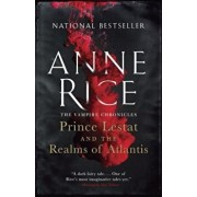 Prince Lestat and the Realms of Atlantis: The Vampire Chronicles, Paperback/Anne Rice