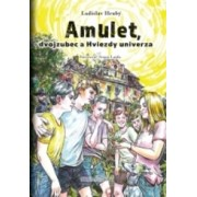 Amulet, dvojzubec a Hviezdy univerza(Ladislav Hrubý)
