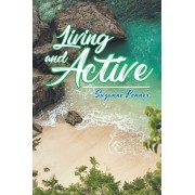 Living and Active: Inspirational Readings for College Students, Paperback/Suzanne Penner